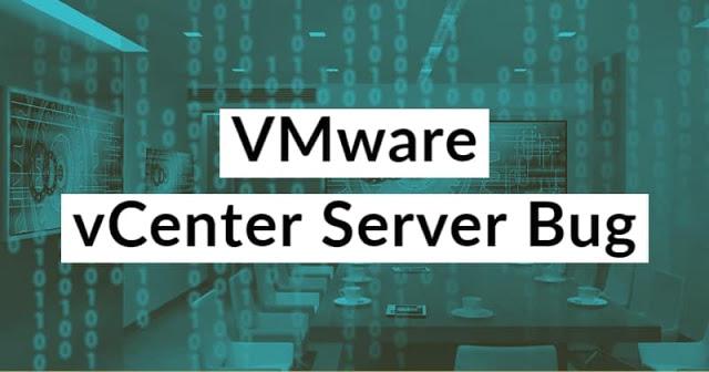 VMware vCenter Server Bug min